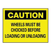 "14"" x 10"" Plastic ""Chock Your Wheels"" Safety Warning Sig"